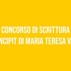 Concorso di scrittura su Incipit di Maria Teresa Valle