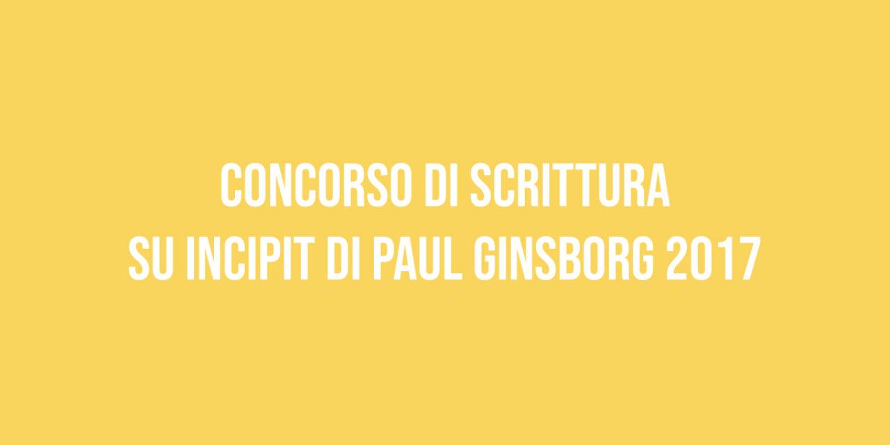 Concorso di scrittura su incipit di Paul Ginsborg 2017