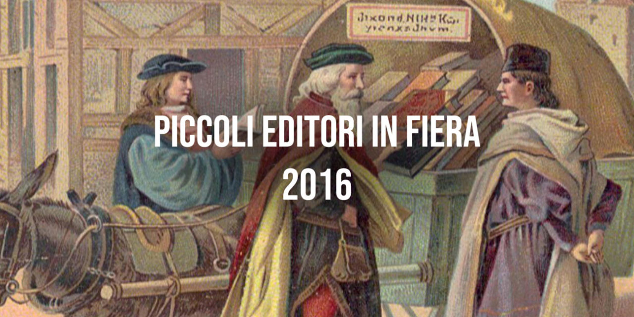 Piccoli Editori in Fiera 2016