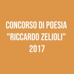 """Concorso di Poesia """"Riccardo Zelioli"""" 2017"""