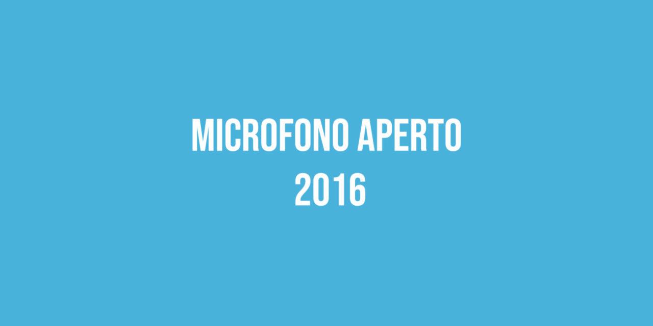 Microfono Aperto 2016