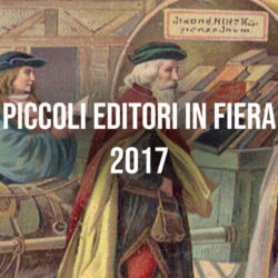 Piccoli Editori in Fiera 2017