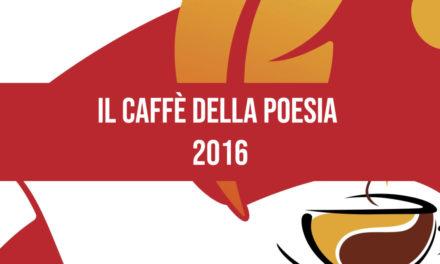 Il caffè della poesia 2016