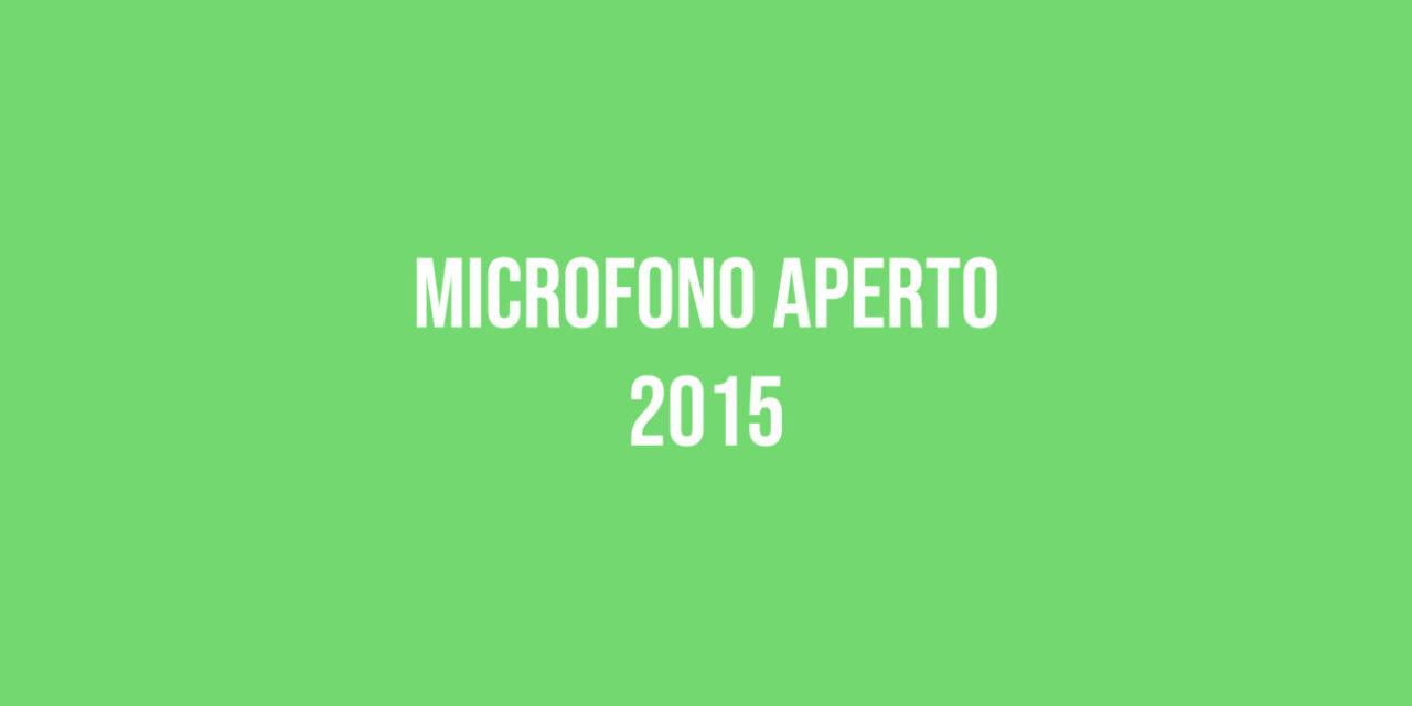 Microfono Aperto 2015
